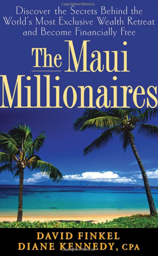 Maui Millionaires book featuring Kathleen Deggelman MonaVie Black Diamond Executive