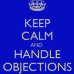 #1 Most Important Tip When Handling Objections for MLM Prospecting