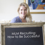 MLM Recruiting: How to Become Successful