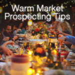 How to Build Your Warm Market