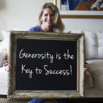 Generosity is the Key to Success