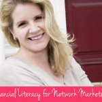 Financial Literacy for Network Marketers