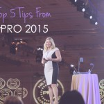 My Top 5 Tips From Go Pro 2015 Last Week