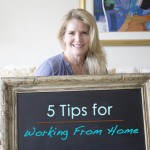 5 Tips For Actually Working at Home!