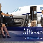 Affirmations For Unlimited Wealth!