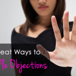 2 Great Ways to Handle Objections