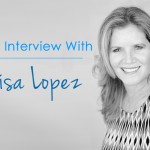 My Interview With Lisa Lopez!