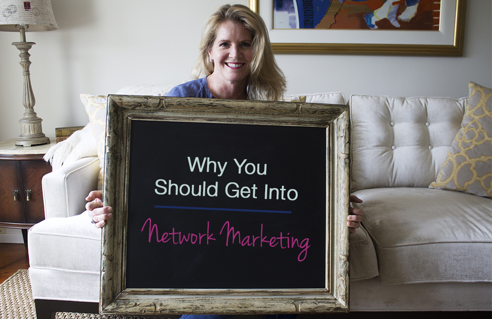 why-you-should-get-into-Network-Marketing