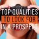Top Qualities to Look for in a Prospect